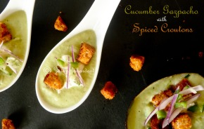 """Cucumber Gazapacho with spiced croutons"""